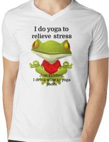I do yoga to relieve stress Just kidding, I drink Mens V-Neck T-Shirt