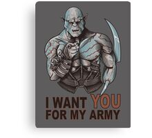 I WANT YOU FOR MY ARMY Canvas Print