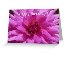 Dahlia - Happy Birthday! Greeting Card