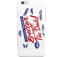 Better call The Dude iPhone Case/Skin