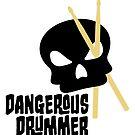 Dangerous drummer - drummer of danger by chrisbears