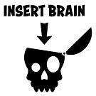 Please insert Brain by chrisbears