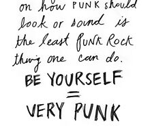 be yourself = very punk by waylannd