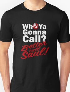 Ghostbusters Better Call Saul - Black version Unisex T-Shirt