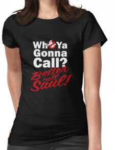 Ghostbusters Better Call Saul - Black version Womens Fitted T-Shirt
