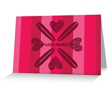Classic Romance Valentine´s Day Edition Greeting Card