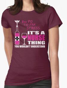 8oz PO TID PRN Stress - Nurse Humor T Shirt T-Shirt