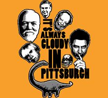 Always Cloudy in Pittsburgh Unisex T-Shirt