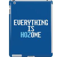 EVERYTHING IS HOZOME iPad Case/Skin