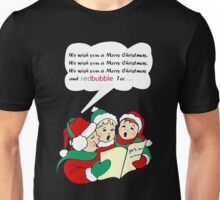 We Wish You a Merry Christmas Unisex T-Shirt
