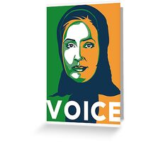 VOICE by Tai's Tees Greeting Card