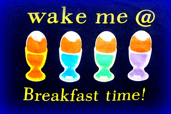 Wake me @ breakfast time! by ©The Creative  Minds
