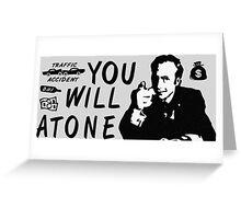 You Will Atone Greeting Card