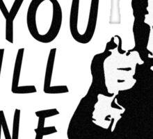You Will Atone Sticker
