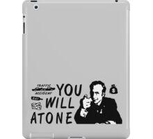 You Will Atone iPad Case/Skin
