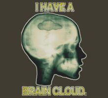 I Have a Brain Cloud by Brent Pollard