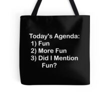 Today's Agenda: Fun Tote Bag