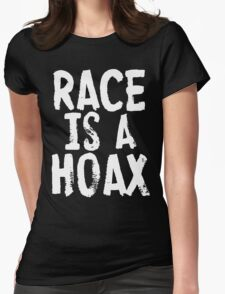 RACE IS A HOAX Womens Fitted T-Shirt