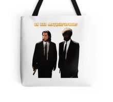 DA BAD MOTHERFUCKERS - PULP FICTION Tote Bag