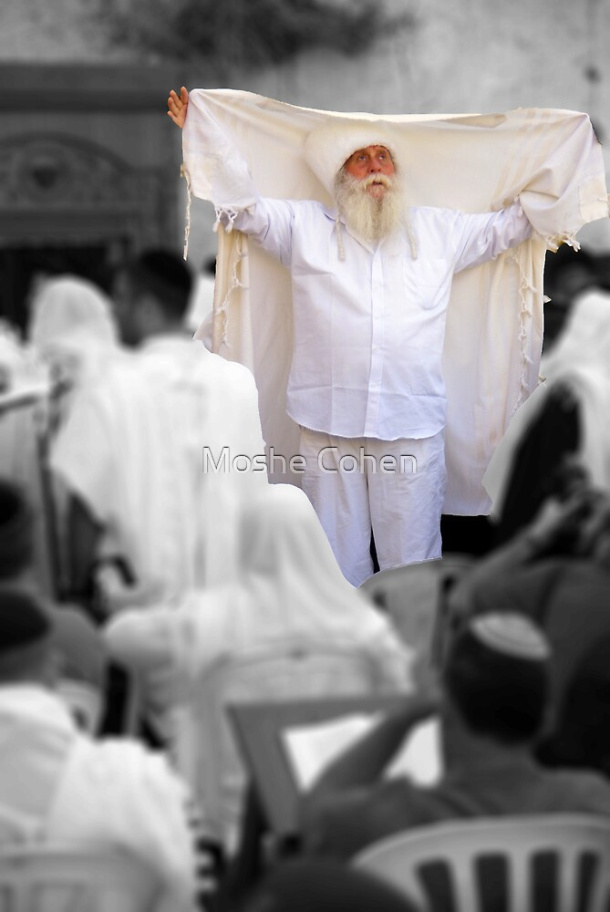 The tzadik by Moshe Cohen