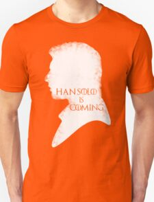 han is coming T-Shirt