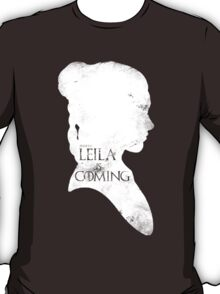 leila is coming T-Shirt