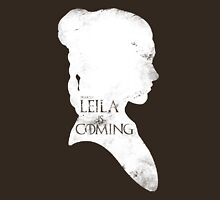 leila is coming Unisex T-Shirt