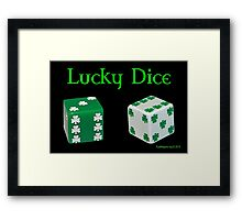 Lucky Dice Framed Print