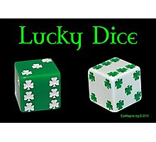 Lucky Dice Photographic Print