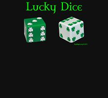 Lucky Dice Unisex T-Shirt