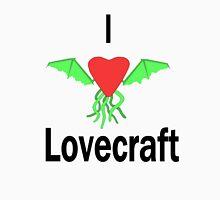 I Love Lovecraft T-Shirt