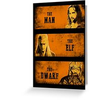 The Man The Elf The Dwarf Greeting Card