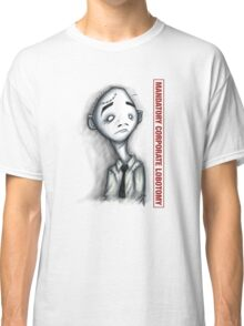 Mandatory Corporate Lobotomy Classic T-Shirt