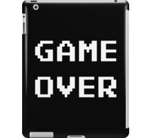Game Over. iPad Case/Skin