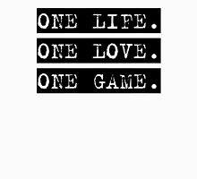 One Life, One Love, One Game Unisex T-Shirt