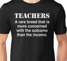 Teachers Are A Rare Breed Unisex T-Shirt