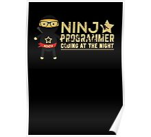 Programmer T-shirt : Ninja programmer. coding at the night Poster