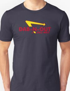 DAB-N-OUT Full Melt Unisex T-Shirt