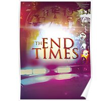 The End Times Poster