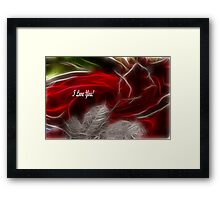 Love Remains The Same, I Love You! Framed Print
