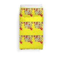 Where is Jessica Hyde? Duvet Cover