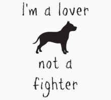 I'm a lover - not a fighter by Kristina Gale