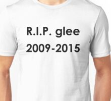 R.I.P. Glee Unisex T-Shirt