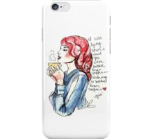 my dear, nothing is better than coffee  iPhone Case/Skin