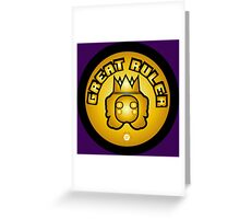 Great Ruler (Gold) Greeting Card