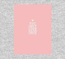 you only love once (yolo) T-Shirt