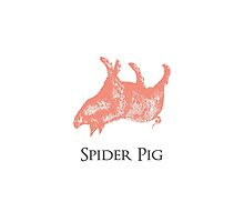 Spider Pig by groovyspecs
