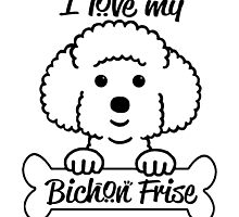 I love my bichon fries by teeshoppy