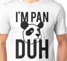 I'M PAN DUH Unisex T-Shirt