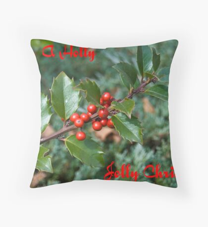 Have a Holly, Jolly Christmas Throw Pillow